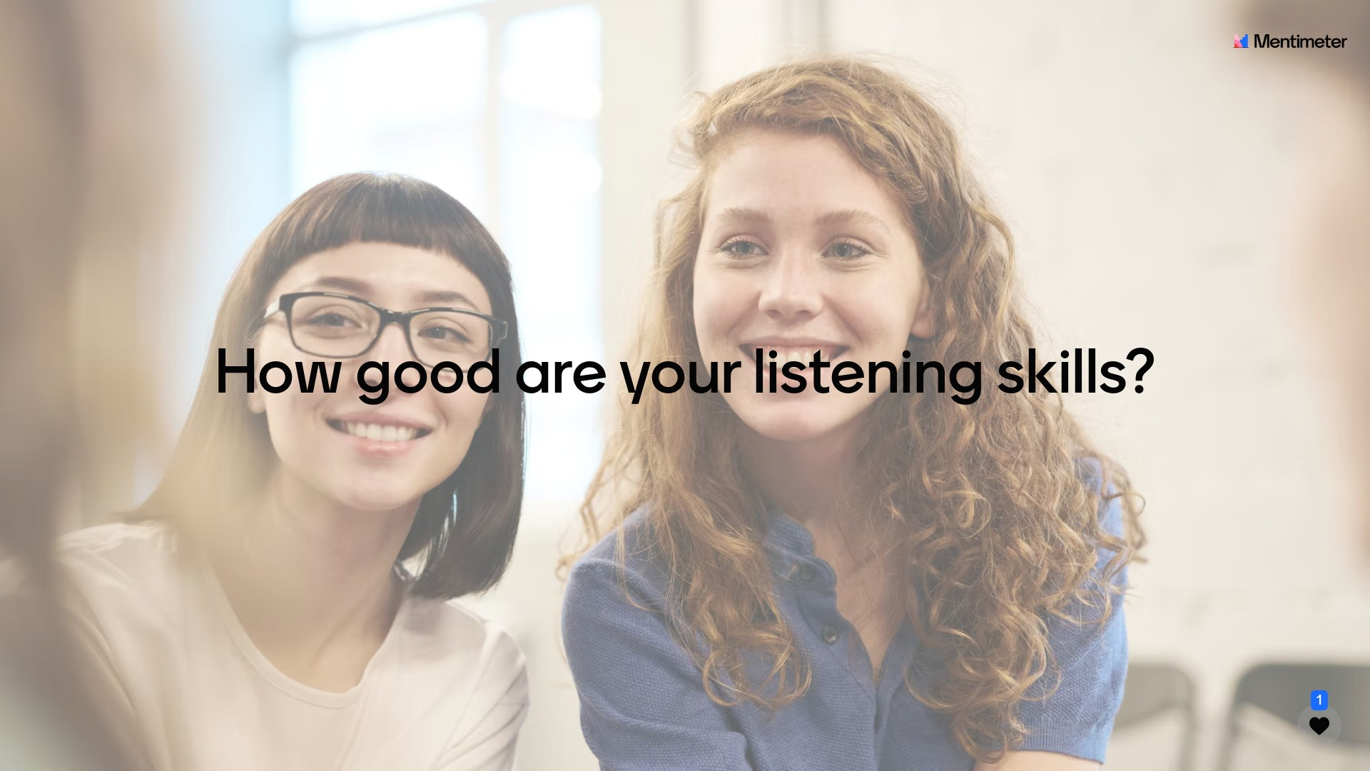 How are your listening skills?